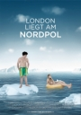Filmplakat: London liegt am Nordpol