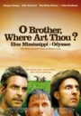 Filmplakat: Where Art Thou? - Eine Mississippi-Odyssee O Brother